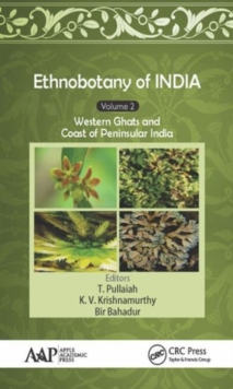 Ethnobotany of India, Volume 2 : Western Ghats and West Coast of Peninsular India, Hardback Book