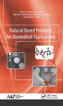 Natural-Based Polymers for Biomedical Applications, Hardback Book