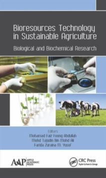 Bioresources Technology in Sustainable Agriculture : Biological and Biochemical Research, Hardback Book