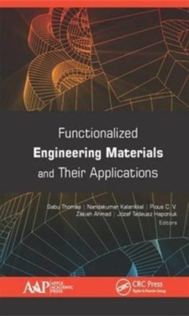 Functionalized Engineering Materials and Their Applications, Hardback Book