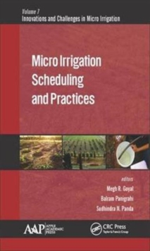 Micro Irrigation Scheduling and Practices, Hardback Book