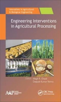 Engineering Interventions in Agricultural Processing, Hardback Book