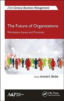 The Future of Organizations : Workplace Issues and Practices, Hardback Book