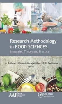 Research Methodology in Food Sciences : Integrated Theory and Practice, Hardback Book