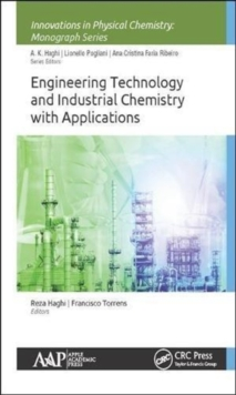 Engineering Technology and Industrial Chemistry with Applications, Hardback Book