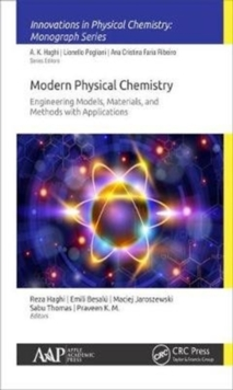 Modern Physical Chemistry: Engineering Models, Materials, and Methods with Applications, Hardback Book