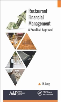 Restaurant Financial Management : A Practical Approach, Hardback Book