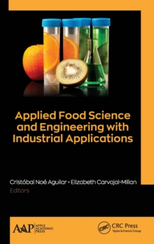 Applied Food Science and Engineering with Industrial Applications, Hardback Book