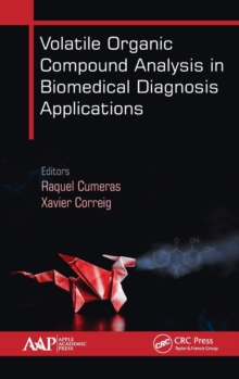 Volatile Organic Compound Analysis in Biomedical Diagnosis Applications, Hardback Book