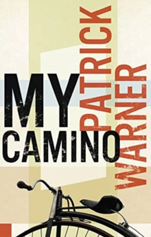 My Camino, Paperback / softback Book