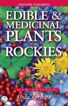 Edible and Medicinal Plants of the Rockies, Paperback / softback Book
