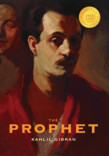 The Prophet (1000 Copy Limited Edition), Hardback Book