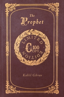 The Prophet (100 Copy Limited Edition), Hardback Book