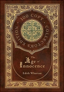 The Age of Innocence (100 Copy Collector's Edition), Hardback Book