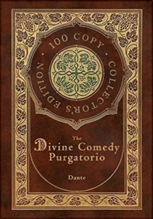 The Divine Comedy : Purgatorio (100 Copy Collector's Edition), Hardback Book