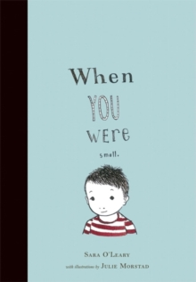 When You Were Small, Paperback / softback Book