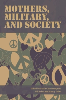 Mothers, Military, and Society, Paperback Book