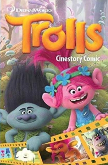 Dreamworks Trolls Cinestory Comic, Paperback Book