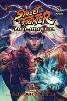 Street Fighter Unlimited Vol.2 TP : The Heart of Battle, Paperback / softback Book