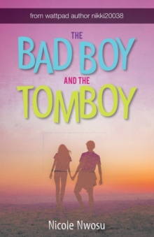 The Bad Boy and the Tomboy, Paperback / softback Book