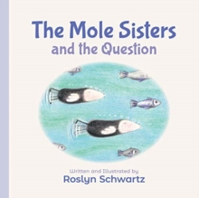 The Mole Sisters and the Question, Board book Book