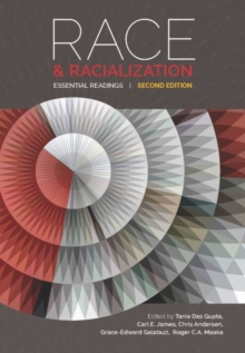 Race and Racialization : Essential Readings, Paperback Book