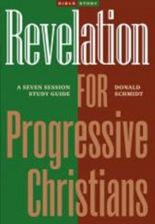 Revelation for Progressive Christians, Paperback / softback Book