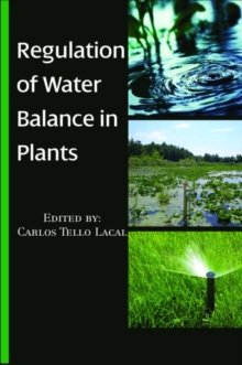 Regulation of Water Balance in Plants, Hardback Book
