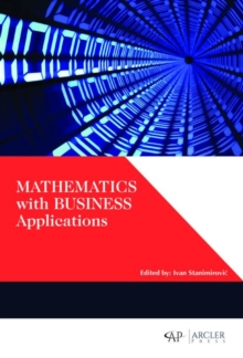 Mathematics with Business Applications, Hardback Book