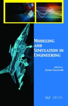 Modeling and Simulation in Engineering, Hardback Book