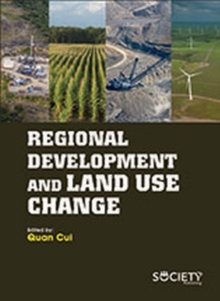 Regional Development and Land Use Change, Hardback Book