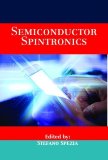 Semiconductor Spintronics, Hardback Book