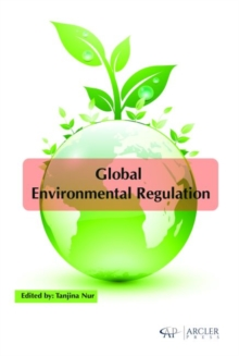 Global Environmental Regulation, Hardback Book