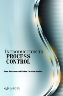 Introduction to Process Control, Hardback Book