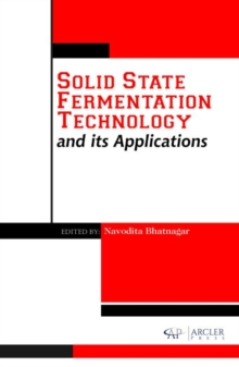 Solid State Fermentation Technology and its Applications, Hardback Book
