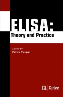 ELISA : Theory and Practice, Hardback Book