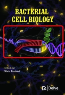 Bacterial Cell Biology, Hardback Book