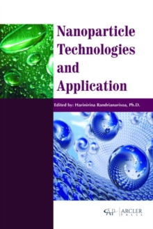 Nanoparticle Technologies and Application, Hardback Book