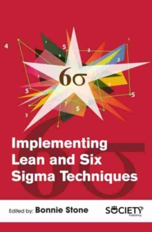 Implementing Lean and Six Sigma Techniques, Hardback Book