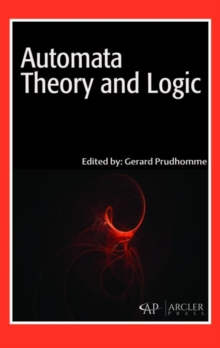 Automata Theory and Logic, Hardback Book