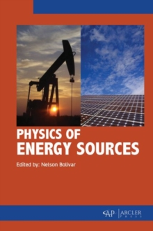 Physics of Energy Sources, Hardback Book