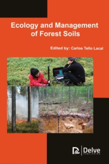 Ecology and Management of Forest Soils, Hardback Book