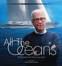 All the Oceans : Designing by the Seat of My Pants, Hardback Book
