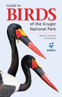 Birds of the Kruger National Park, Paperback Book
