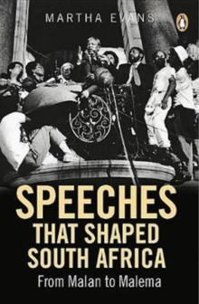 Speeches that Shaped South Africa, Paperback / softback Book