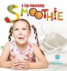 A Lip-Smacking Smoothie, Paperback / softback Book