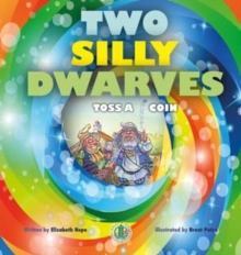 Two Silly Dwarves Toss a Coin, Paperback / softback Book