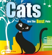 Cats are the Best Pets, Paperback / softback Book