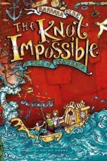 The Knot Impossible : A Tale of Fontania, Paperback / softback Book