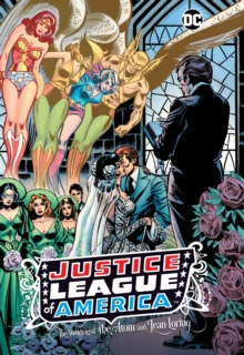 Justice League of America: The Wedding of the Atom and Jean Loring, Hardback Book